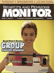 Benefits and Pensions Monitor - April 2007