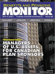 Benefits and Pension Monitor February 2004
