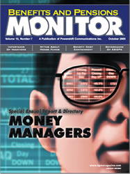 Benefits and Pension Monitor October 2005